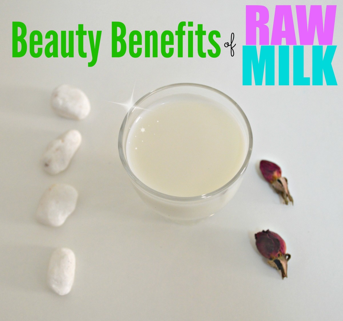 Top 5 Skin Benefits of Raw Milk & Beauty Tips