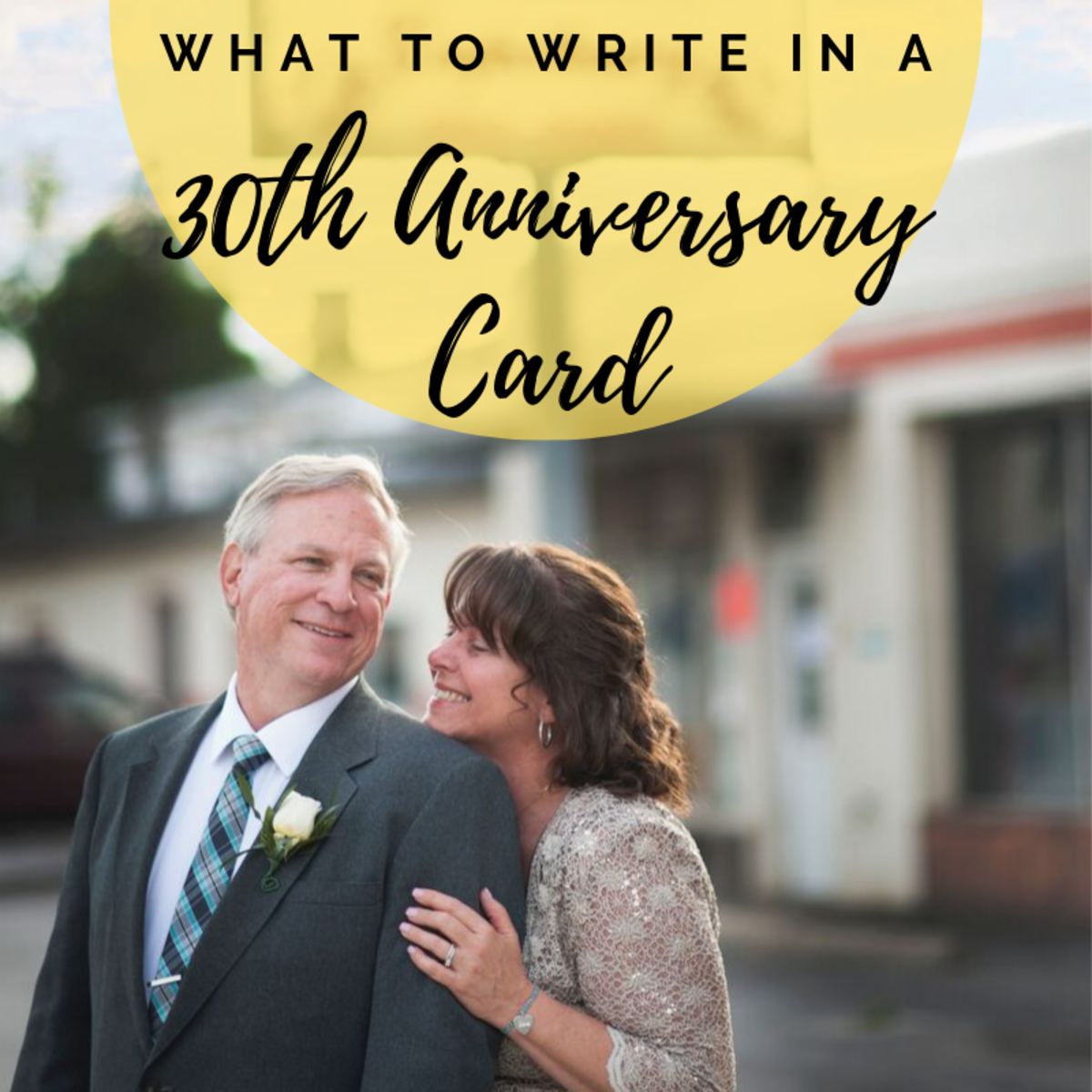 30 years of marriage is a huge milestone! Whether you're writing to your spouse or to a happy couple, make your message count.