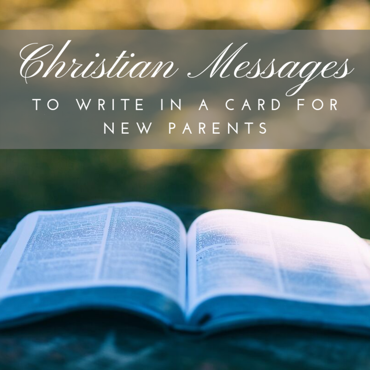 If you're writing a congratulatory card for the new parents in your life and want to include a message of faith, read over these examples for ideas and inspiration.