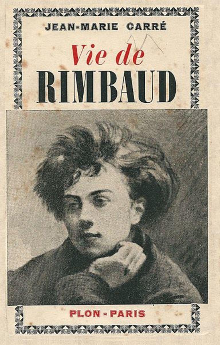 Cover of biography of Rimbaud, 1926 La Vie de Rimbaud by  Jean-Marie Carre