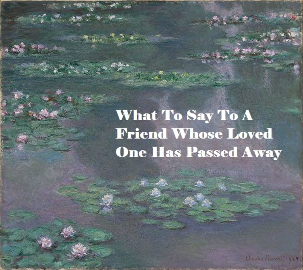 If you are struggling for what to say to a friend who is grieving over a death, here are some ideas.