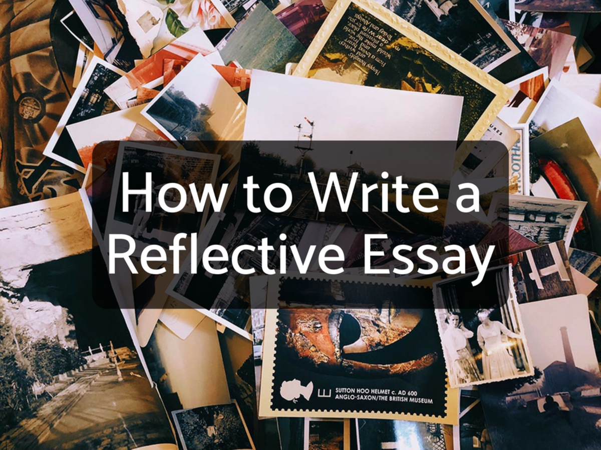 Reflective essays require the writer to analyze a past experience from the present.