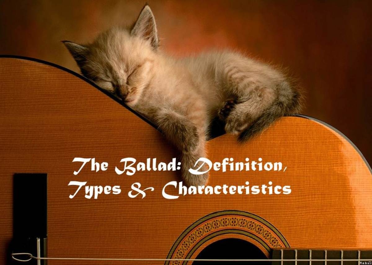 The Ballad: Definition, Types & Characteristics