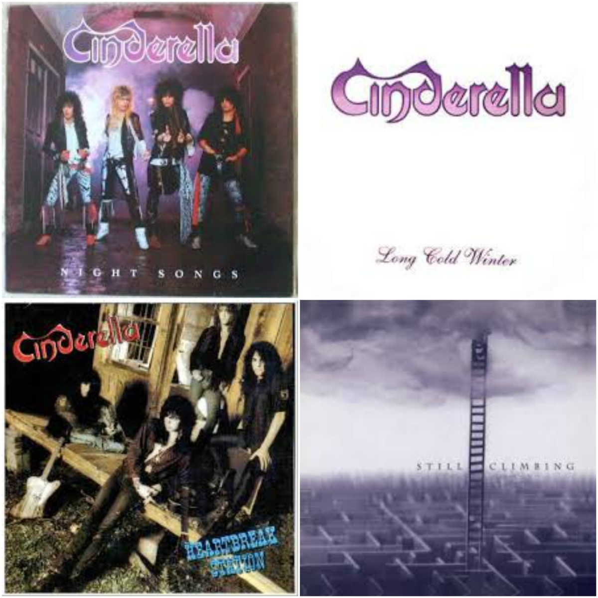 Cinderella's four studio albums: Night Songs (1986), Long Cold Winter (1988), Heartbreak Station (1990), Still Climbing (1994)
