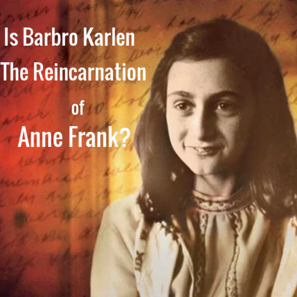 Barbro Karlen #Reincarnation Anne Frank Reincarnation reincarated #BarbroKarlen #AnneFrank