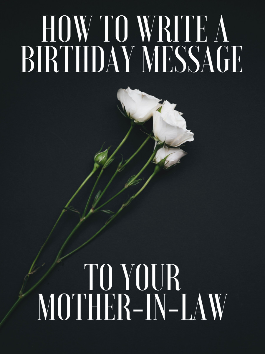Here you'll find inspiration for messages to write for your mother-in-law's birthday.