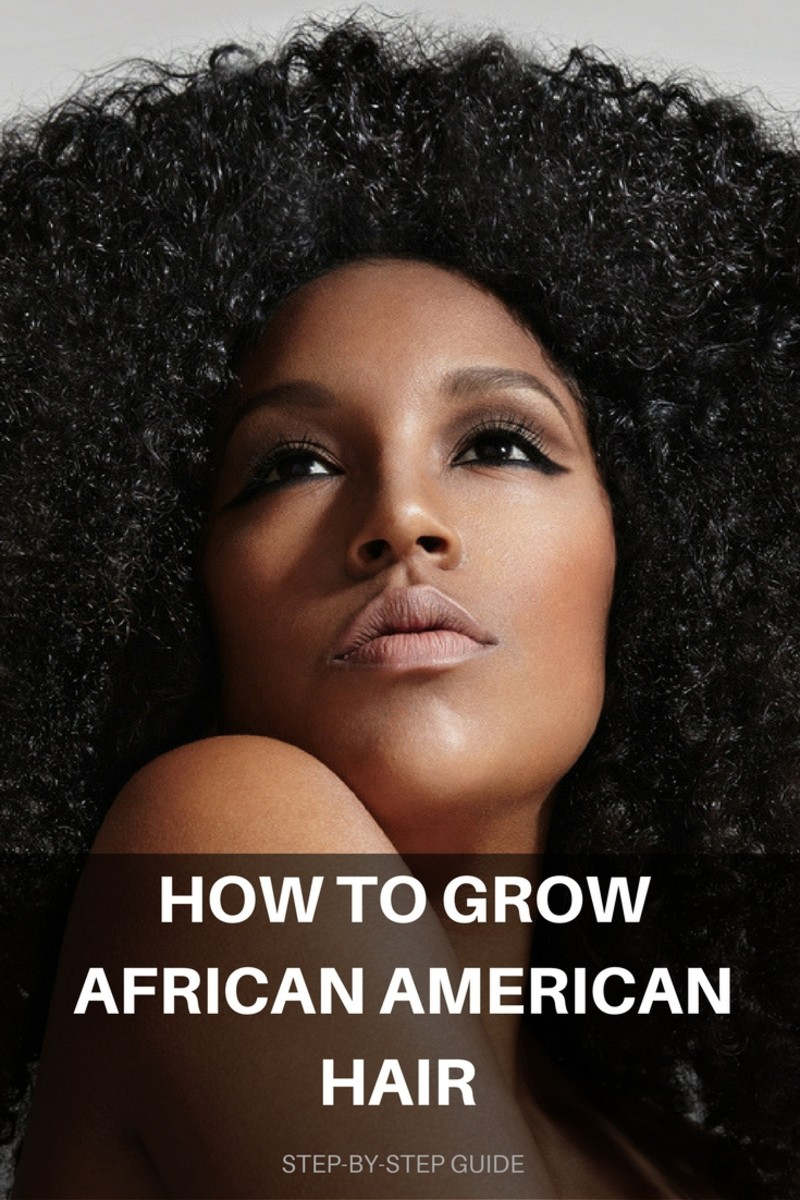 10 Steps for Growing African American Hair