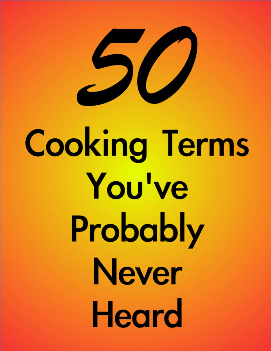 50 Obscure Cooking Terms You've Probably Never Heard Before