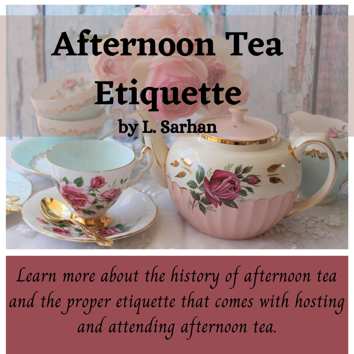 Learning proper etiquette is an important part of tea time.