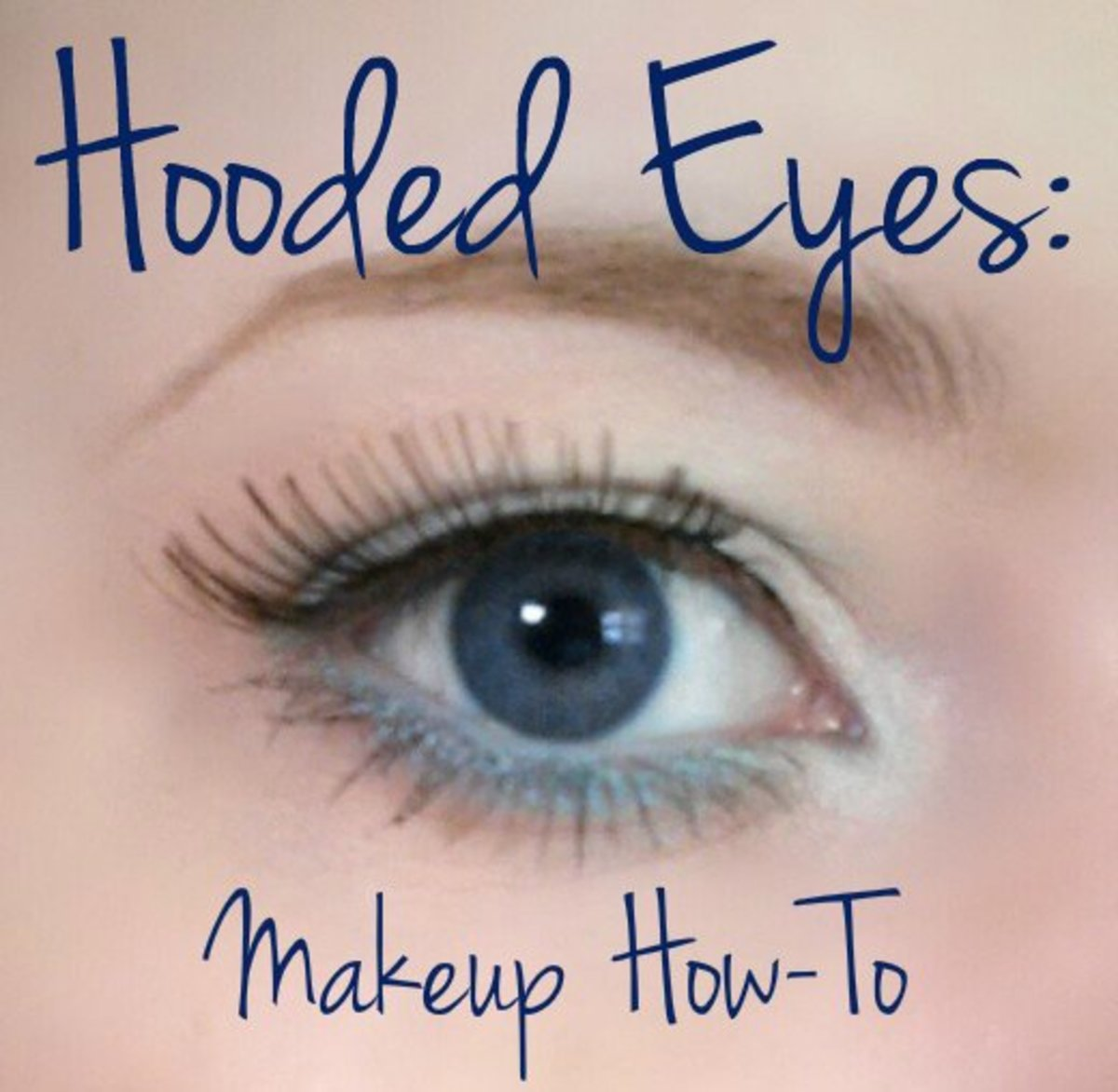As you can see here, I have hooded eyes myself.