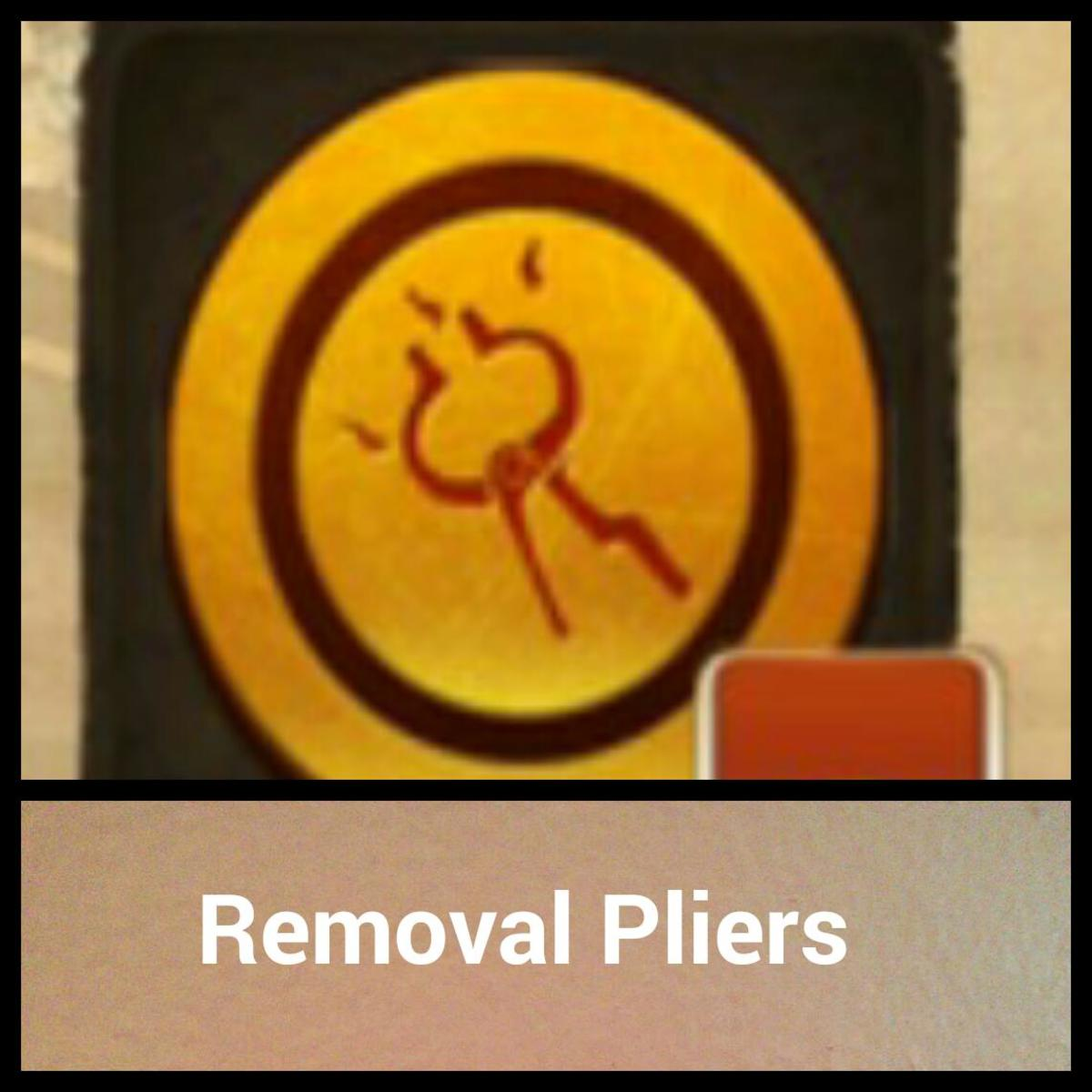 Removal pliers from Order and Chaos.