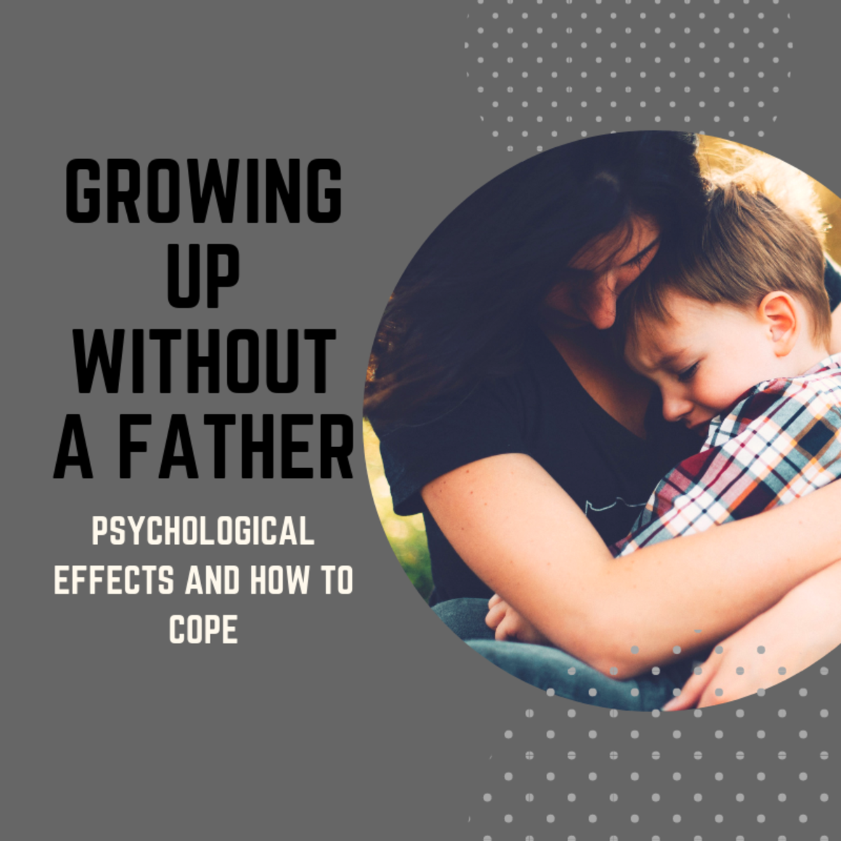 psychological effects of growing up without a father owlcationfatherless children are at risk