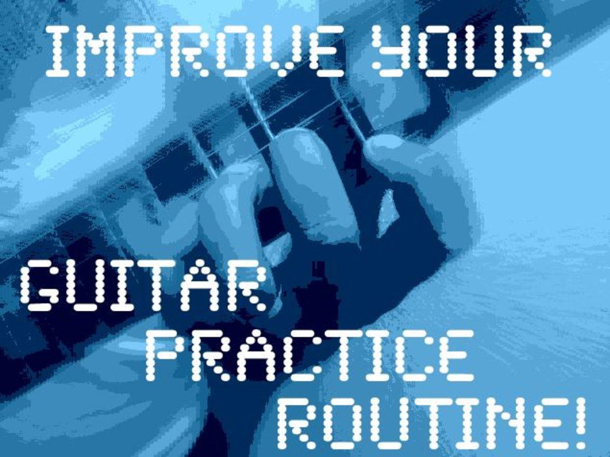 Seven Ways to Improve Your Guitar Practice Routine