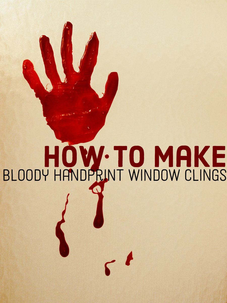 Do It Yourself Bloody Handprint Window Clings Feltmagnet