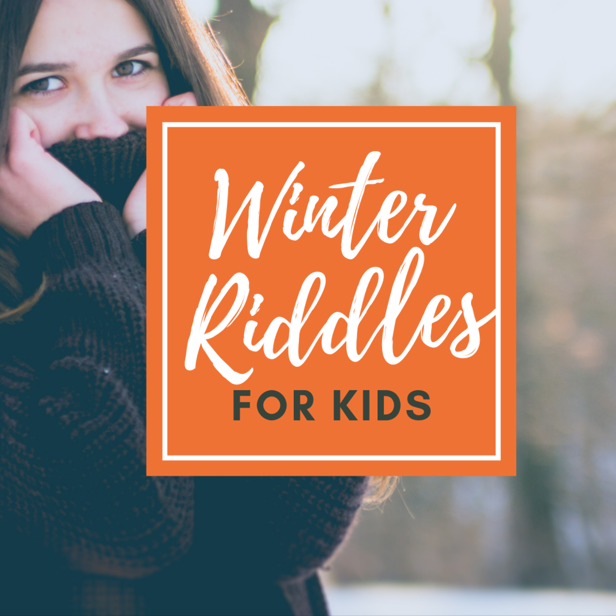 Winter Riddles for Kids
