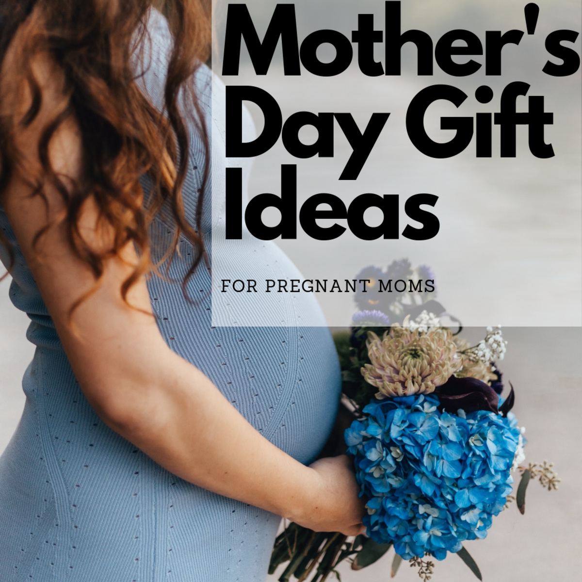 Mother's Day Gifts for Pregnant Moms