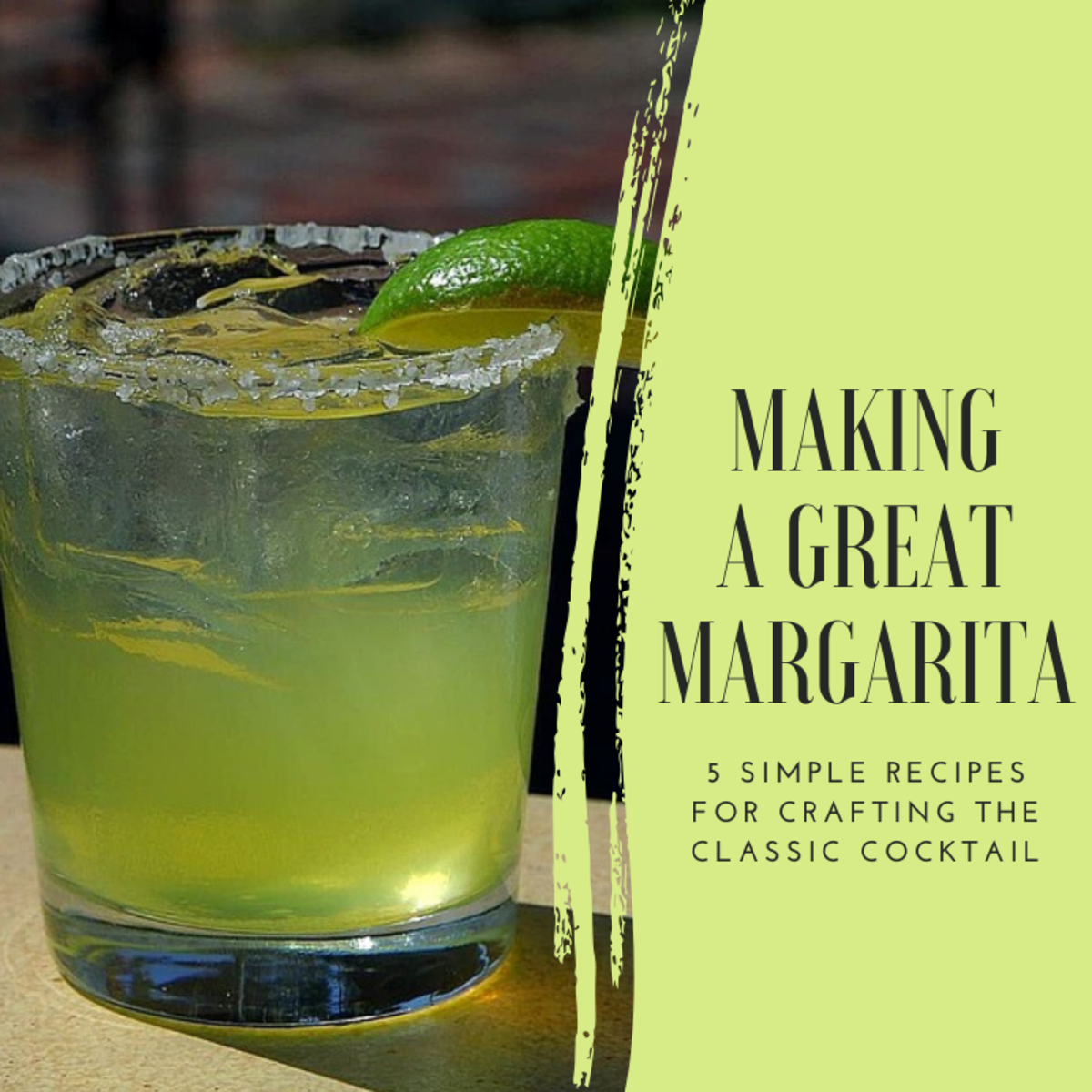 This article will provide five different recipes for making a refreshing, tasty margarita.