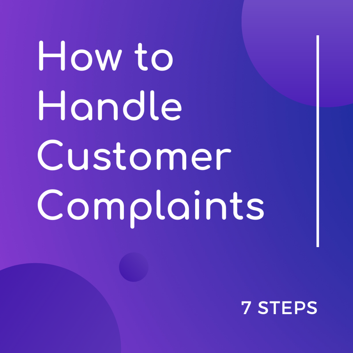 7 Steps for Handling Customer Complaints