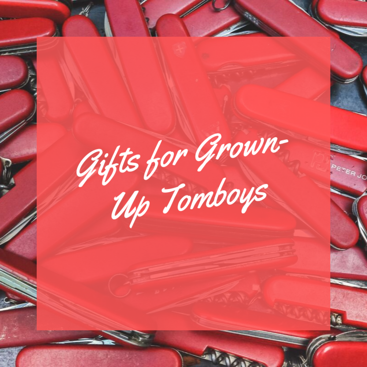 These gifts are perfect for the tomboys in your life!