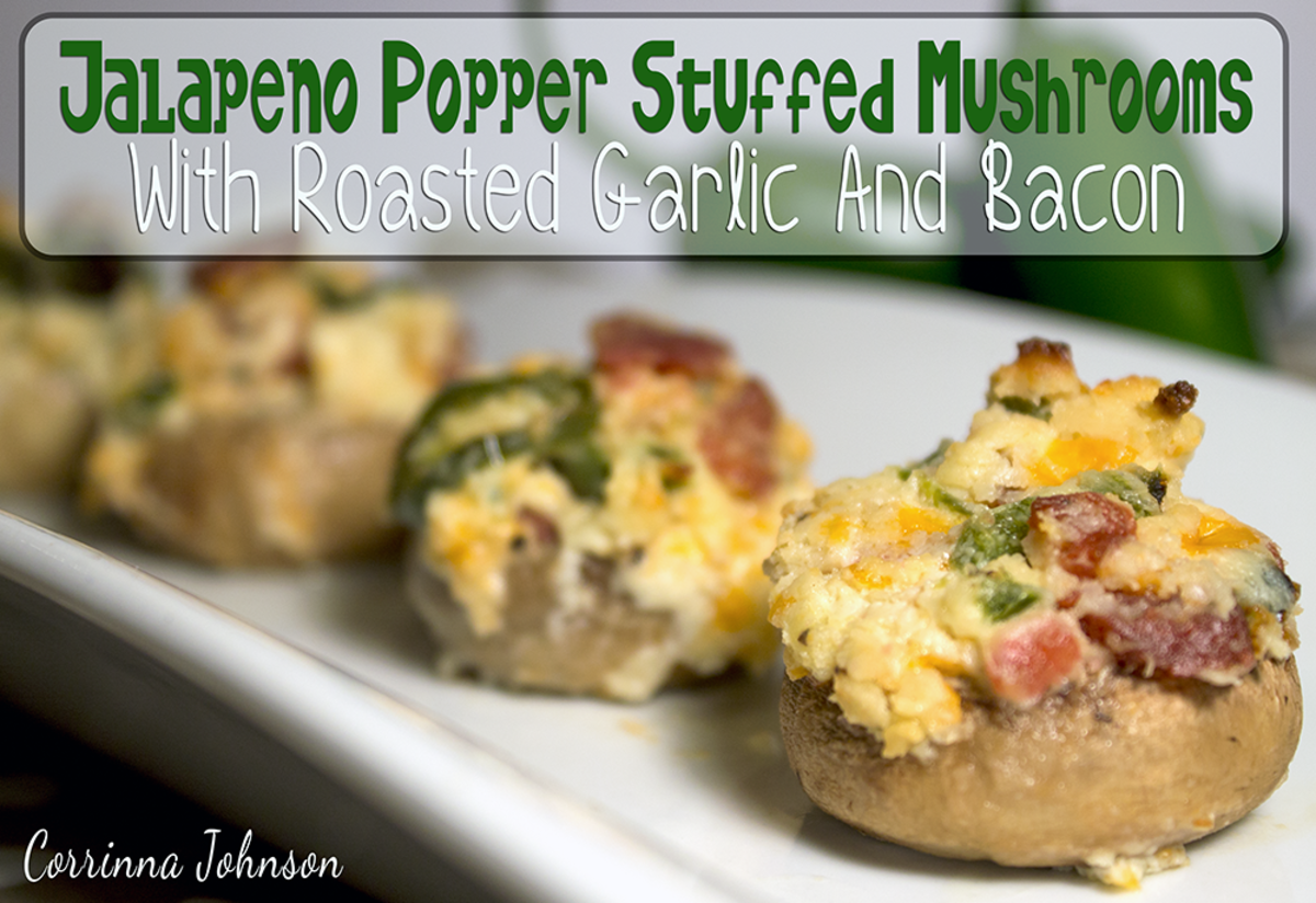 Jalapeno Popper Stuffed Mushrooms With Roasted Garlic and Bacon