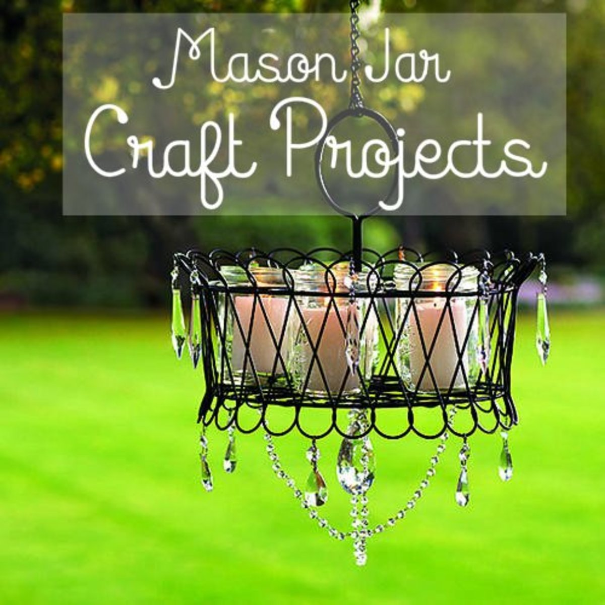 90 Outstanding Craft Projects Using Glass Jars