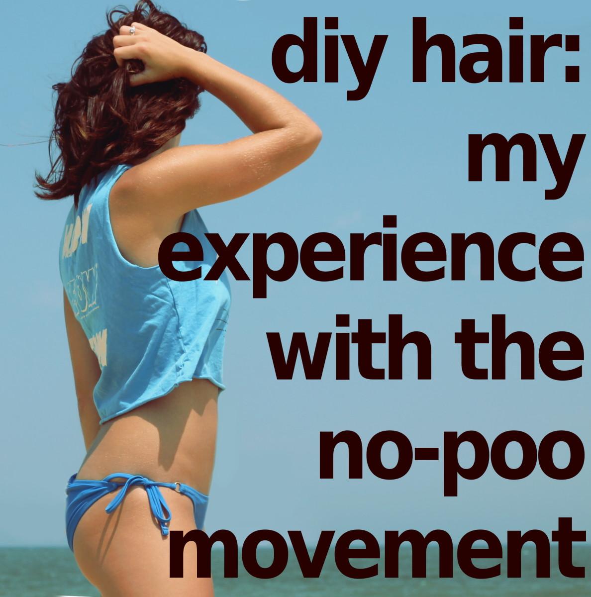DIY Hair: My Experience With the No-Poo Movement