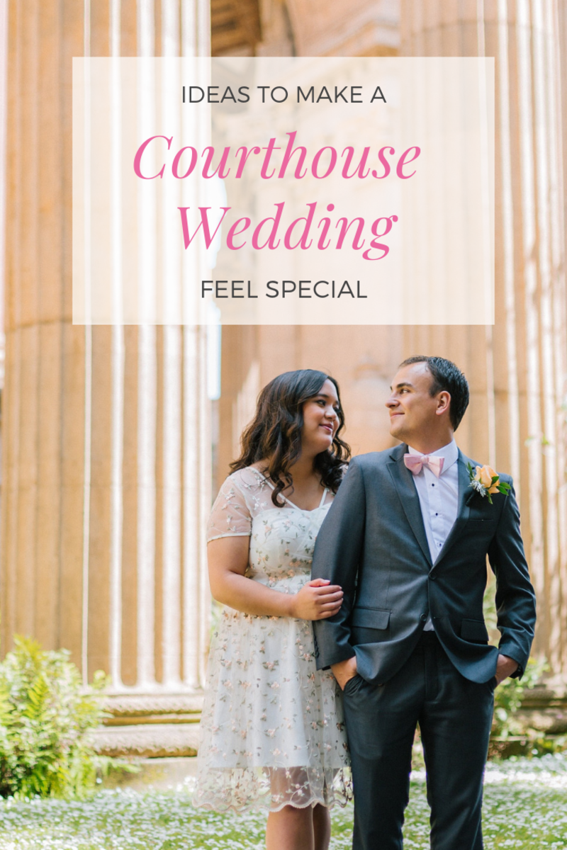 Tying the knot at the courthouse is a great way to save money while having the wonderful wedding day you always dreamed about.