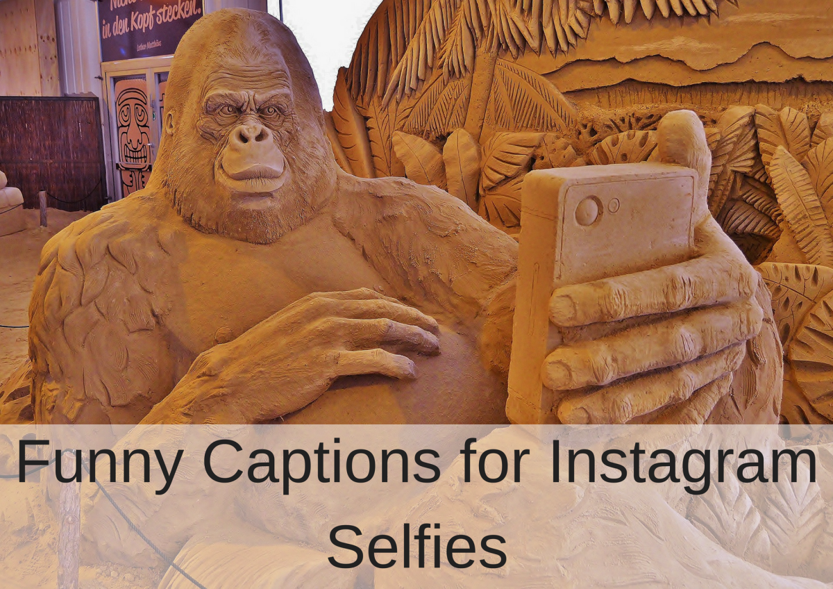 Cute and funny captions for Instagram selfies.