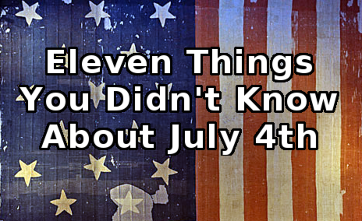 Eleven Things You Didn't Know About July 4th