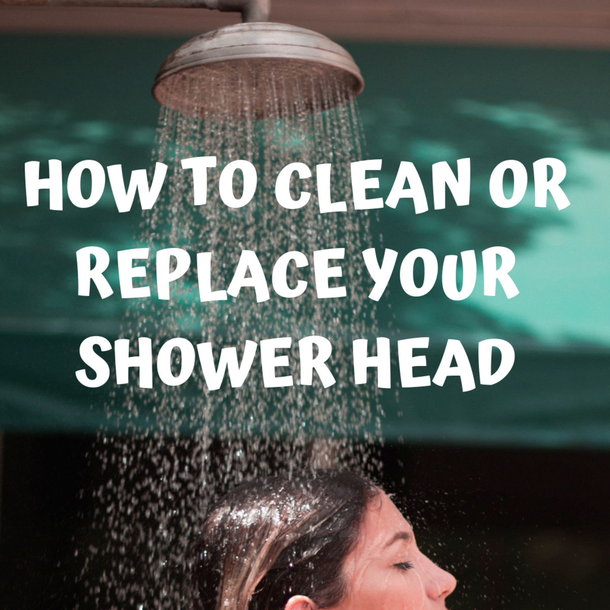 How to Clean or Replace Your Shower Head