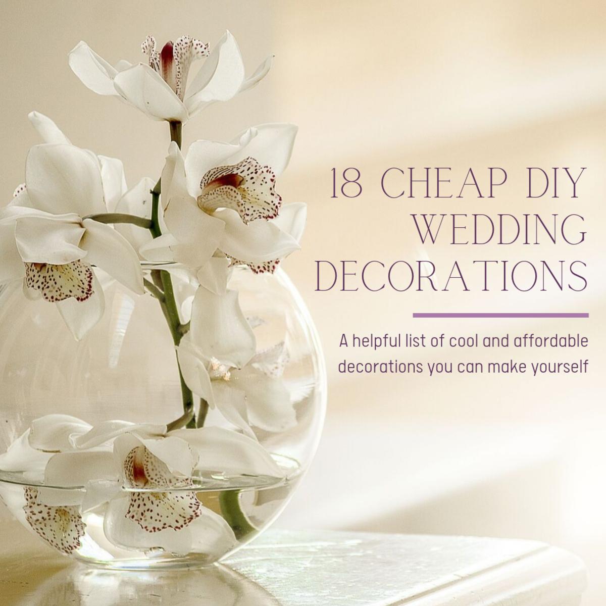18 DIY Wedding Decorations on a Budget - Holidappy ...