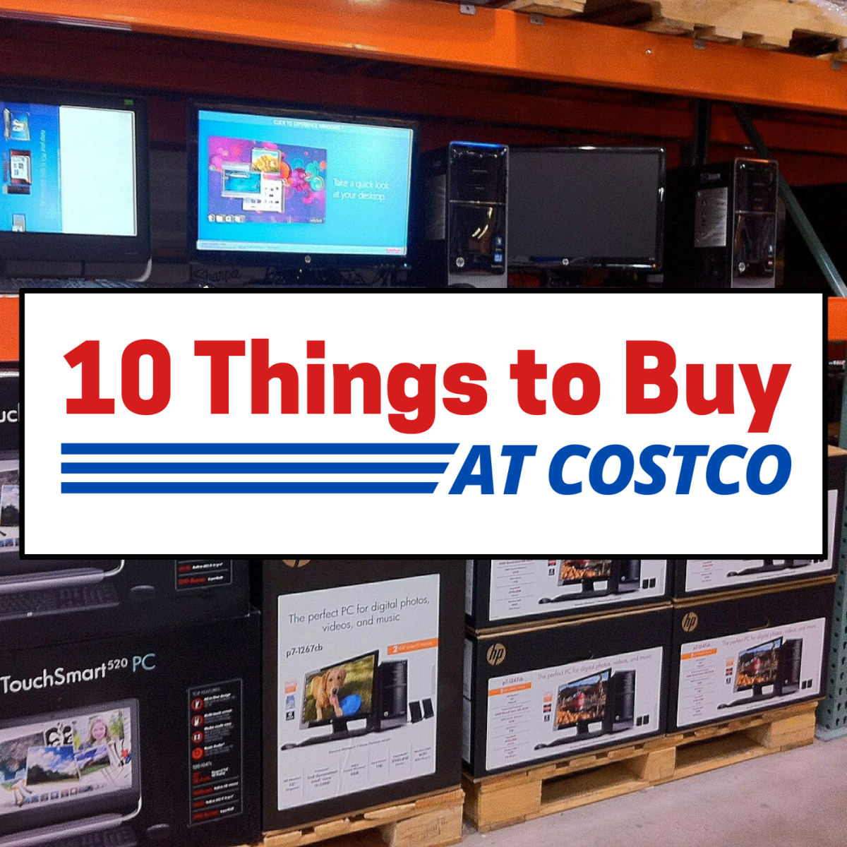 10 Things You Should Buy at Costco to Save Money