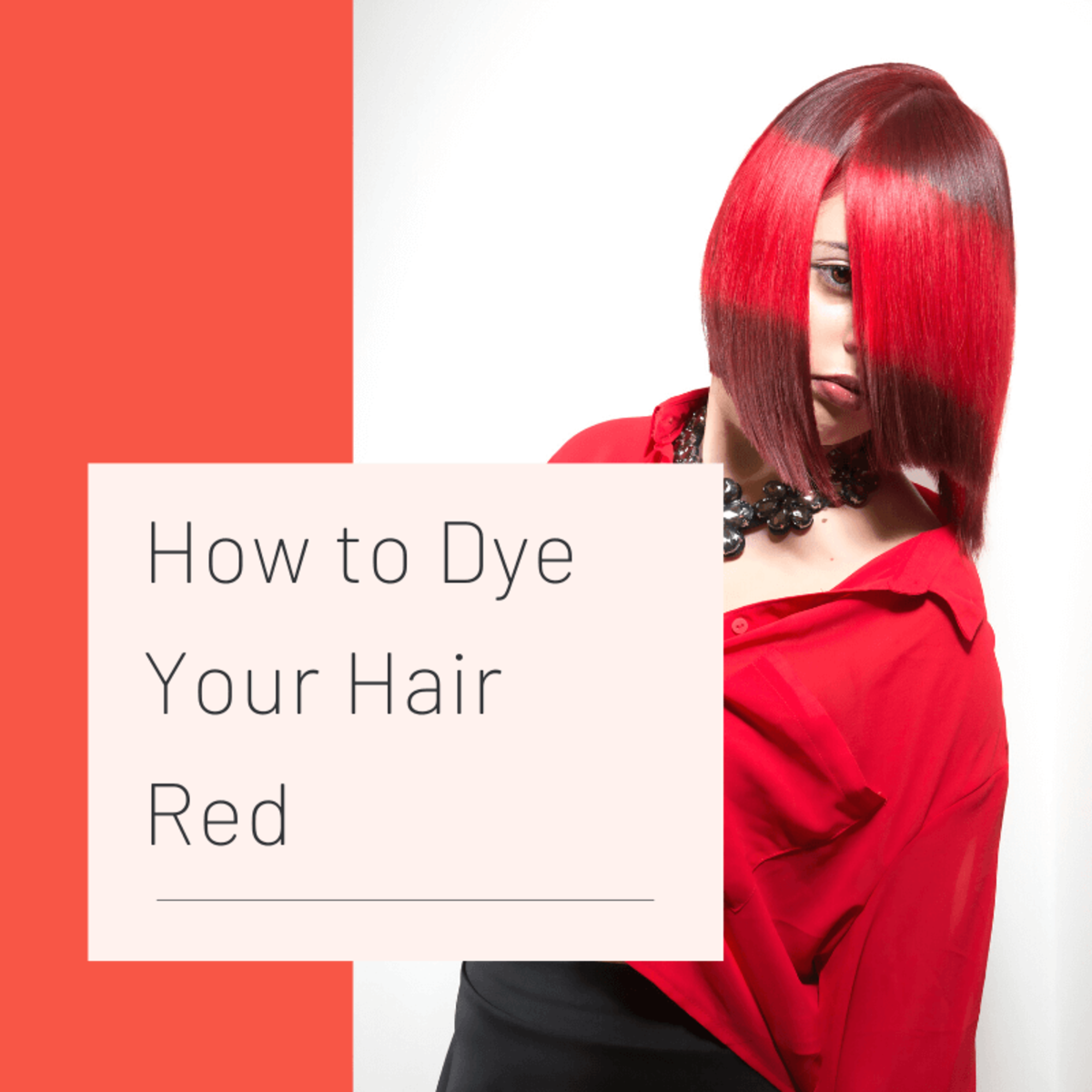 How to Dye Hair Red