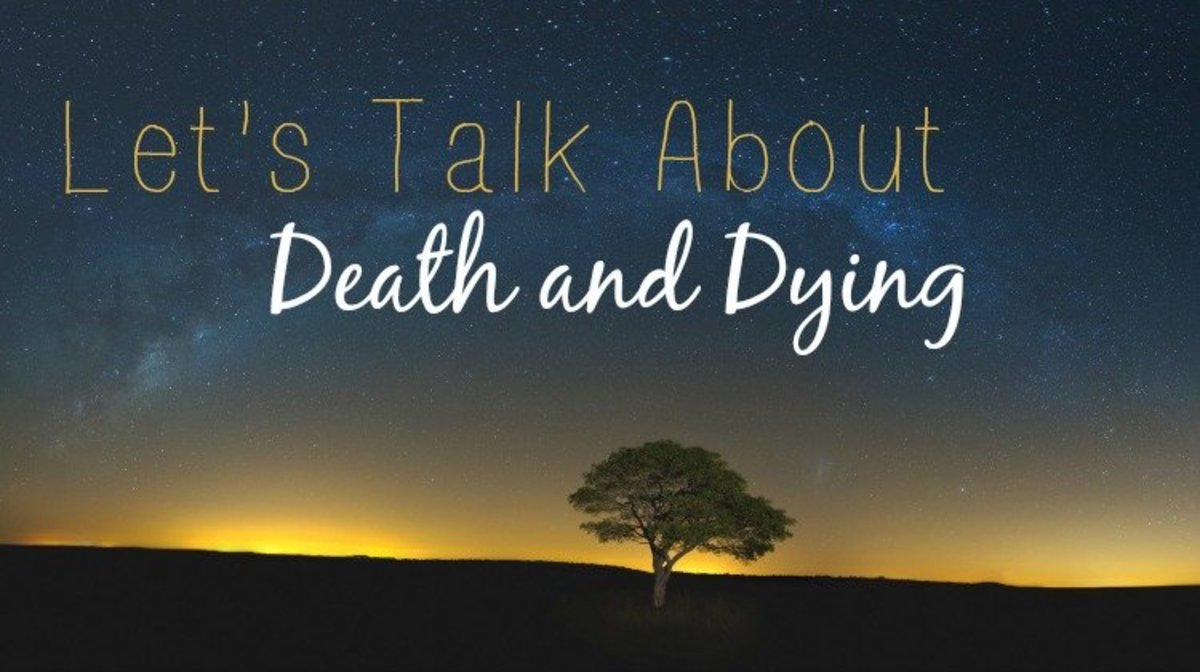 My Views About Death, Dying, and Heaven