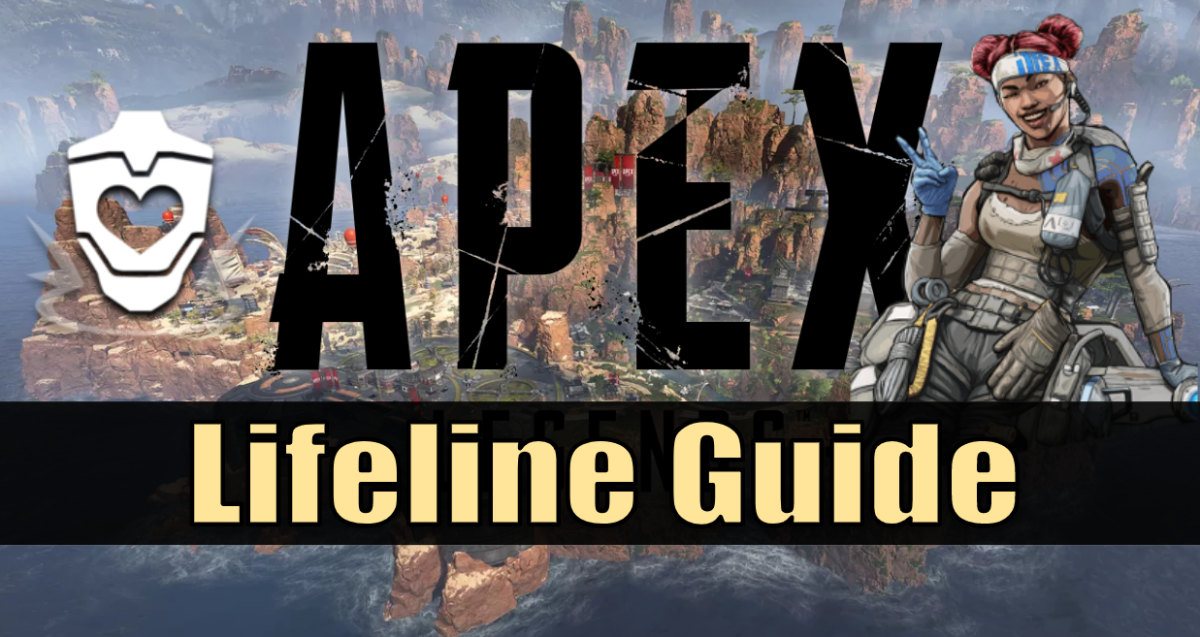 """Apex Legends"" Lifeline Ability & Strategy Guide"