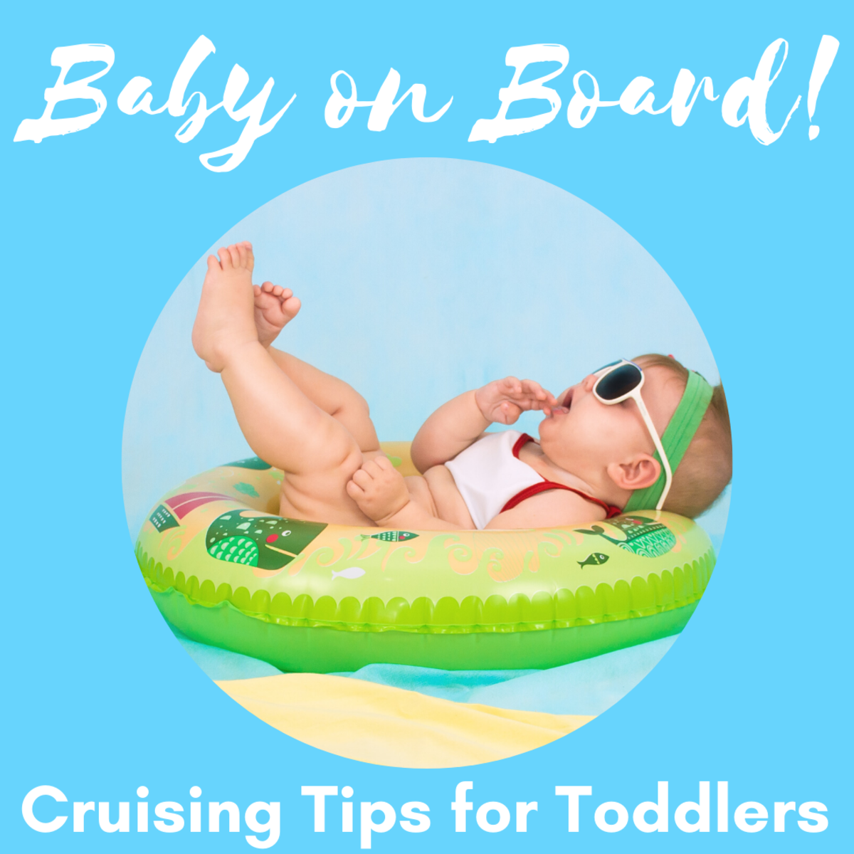 Cruising With a Baby (Helpful Tips and FAQs)