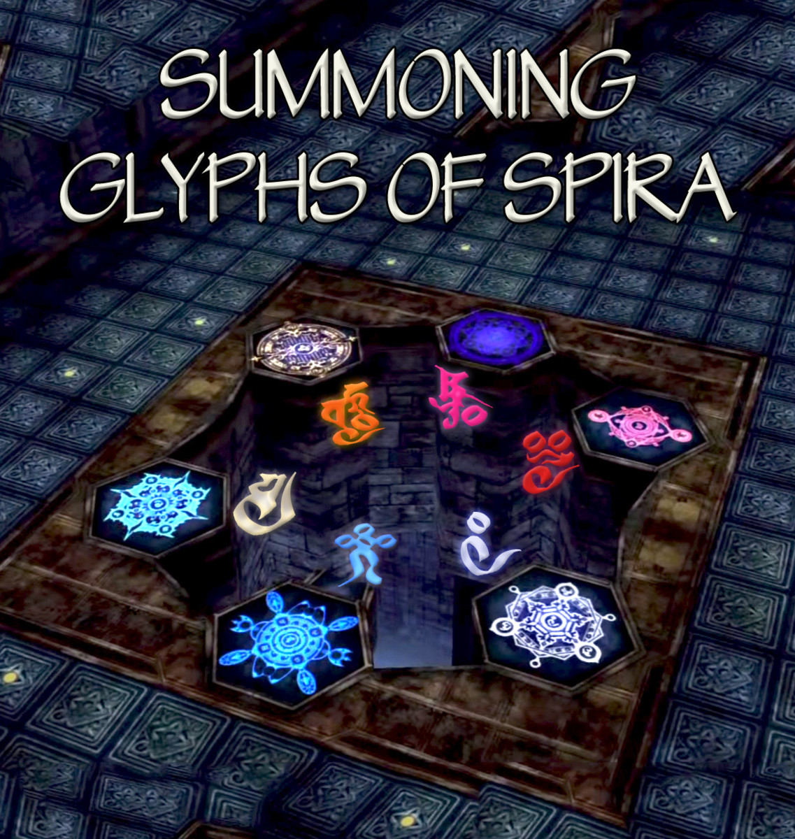 All the summoning glyphs lit up in Zanarkand's Cloister of Trials. I've added the corresponding sign.