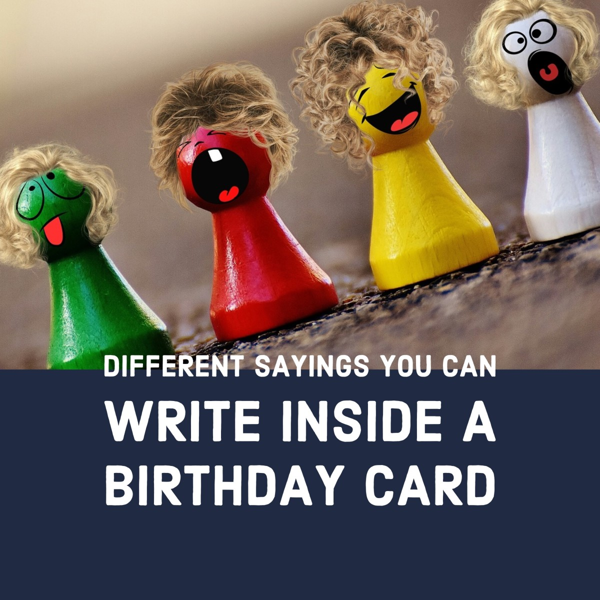 Different sayings you can write inside a birthday card