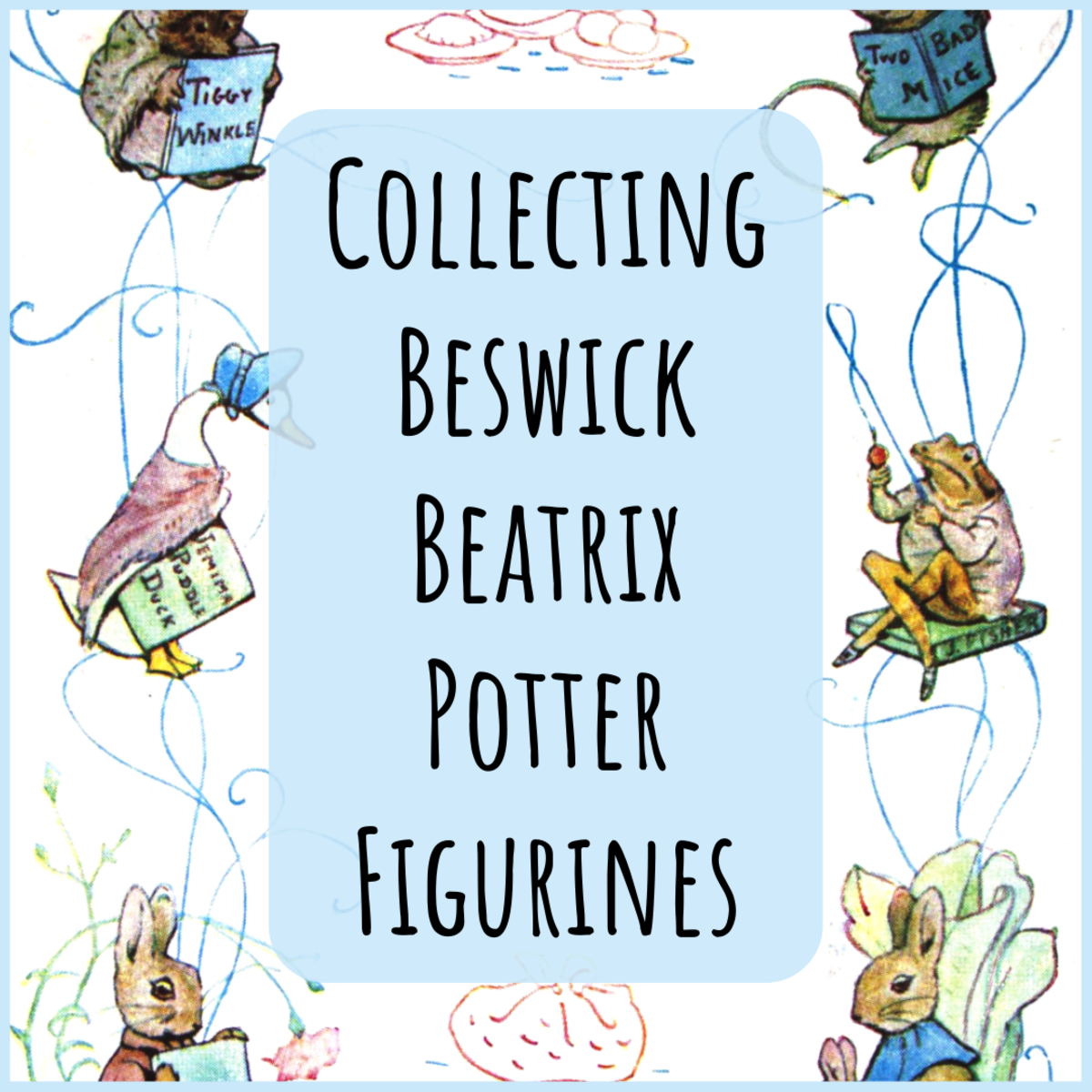 Explore some of the Beswick Beatrix Potter figurines in my collection, and learn about backstamps and the life and books of Beatrix Potter.