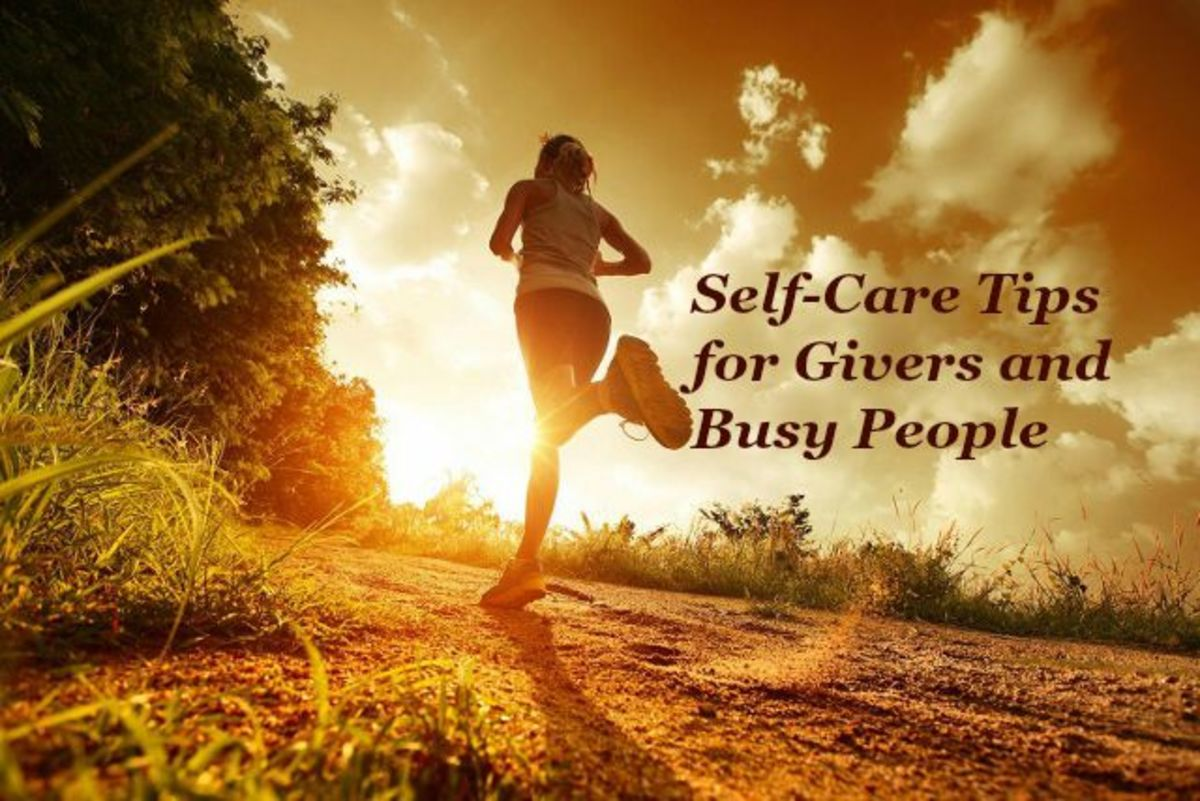 How to Put Self-Care First With Tips for Givers and Busy People