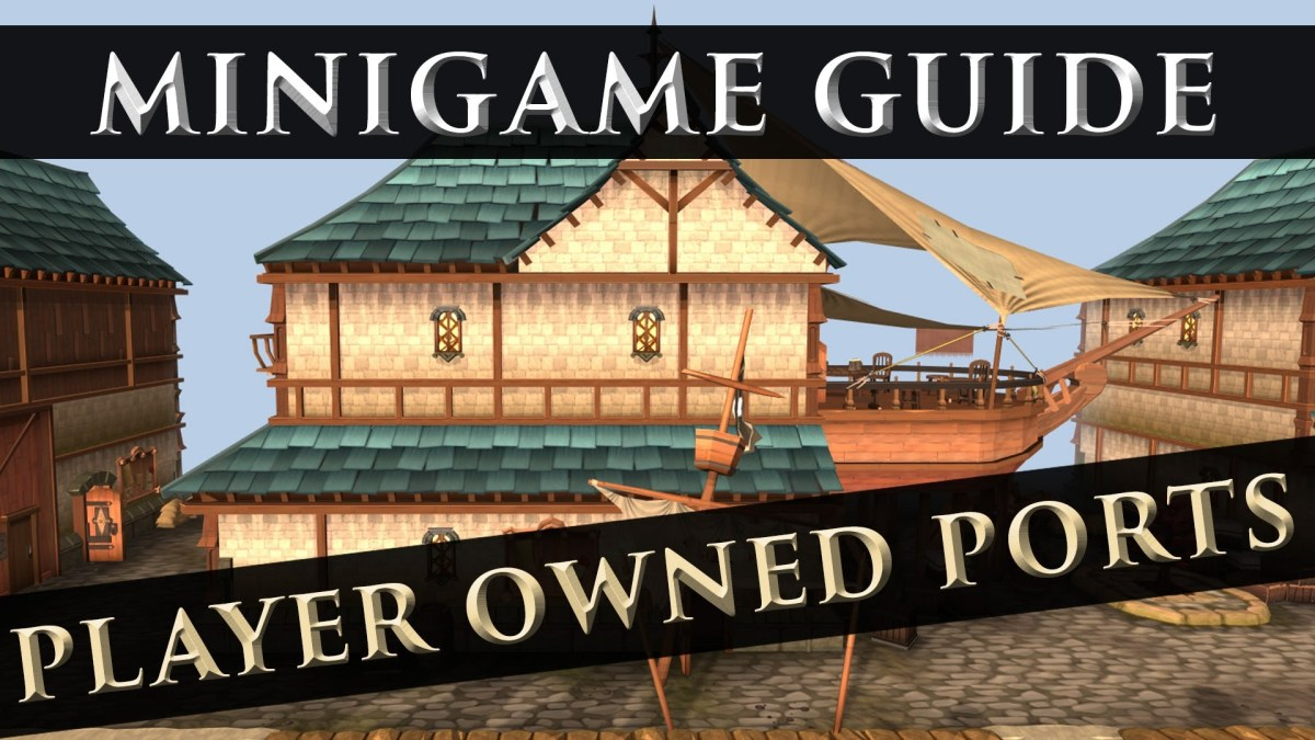 Runescape 3: Player-Owned Ports Complete Guide - Farming Trade Goods, Money-Making Strategy, Completing Shield, and More