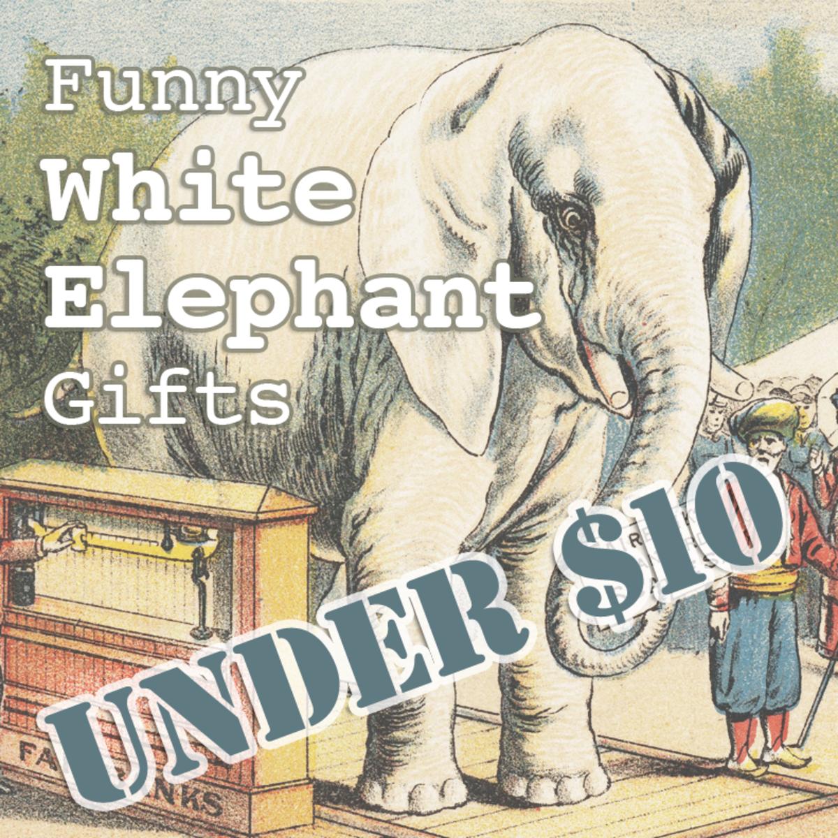 Funny White Elephant Gifts Under $10