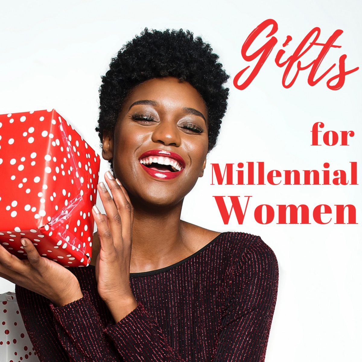 The Best Christmas Gifts for Young Women (By a Millennial)