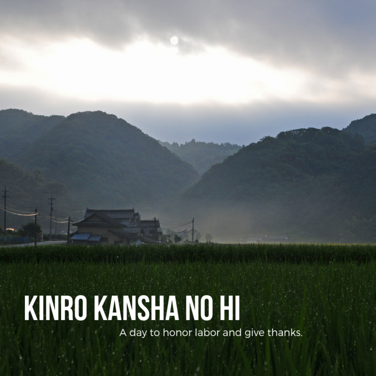 Kinro Kansha No Hi is somewhat akin to Labor Day in Japan, but there are some key differences.
