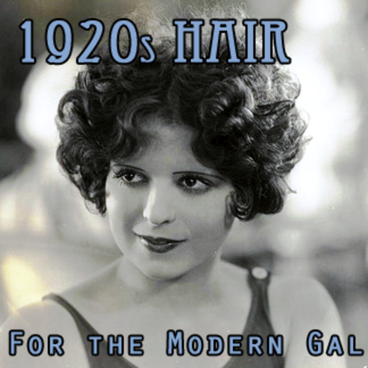 1920s Hair for the Modern Gal