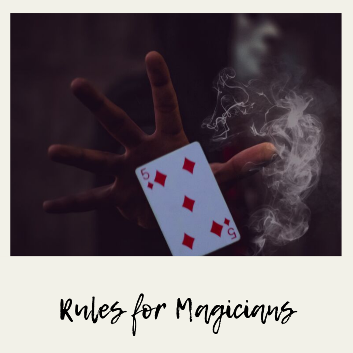 Top 10 Rules for Magicians