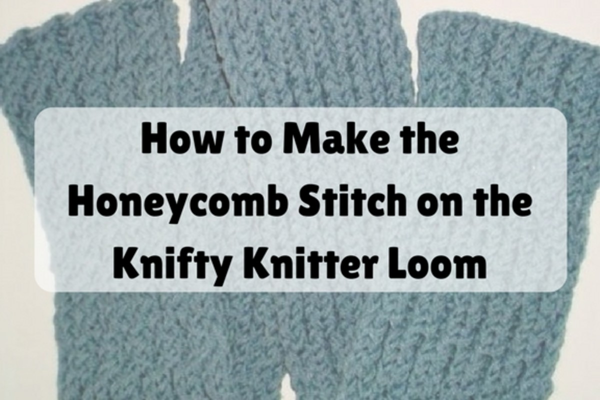 How to Make the Honeycomb Stitch on the Knifty Knitter Loom