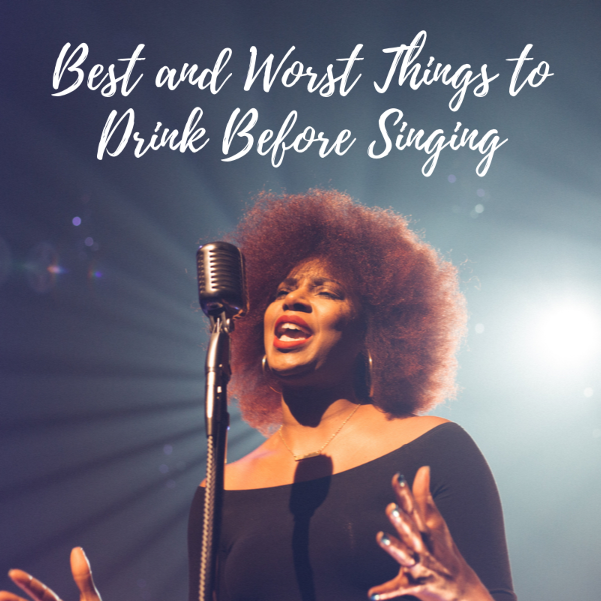 What you eat or drink before and during your singing gig can make or break your performance.