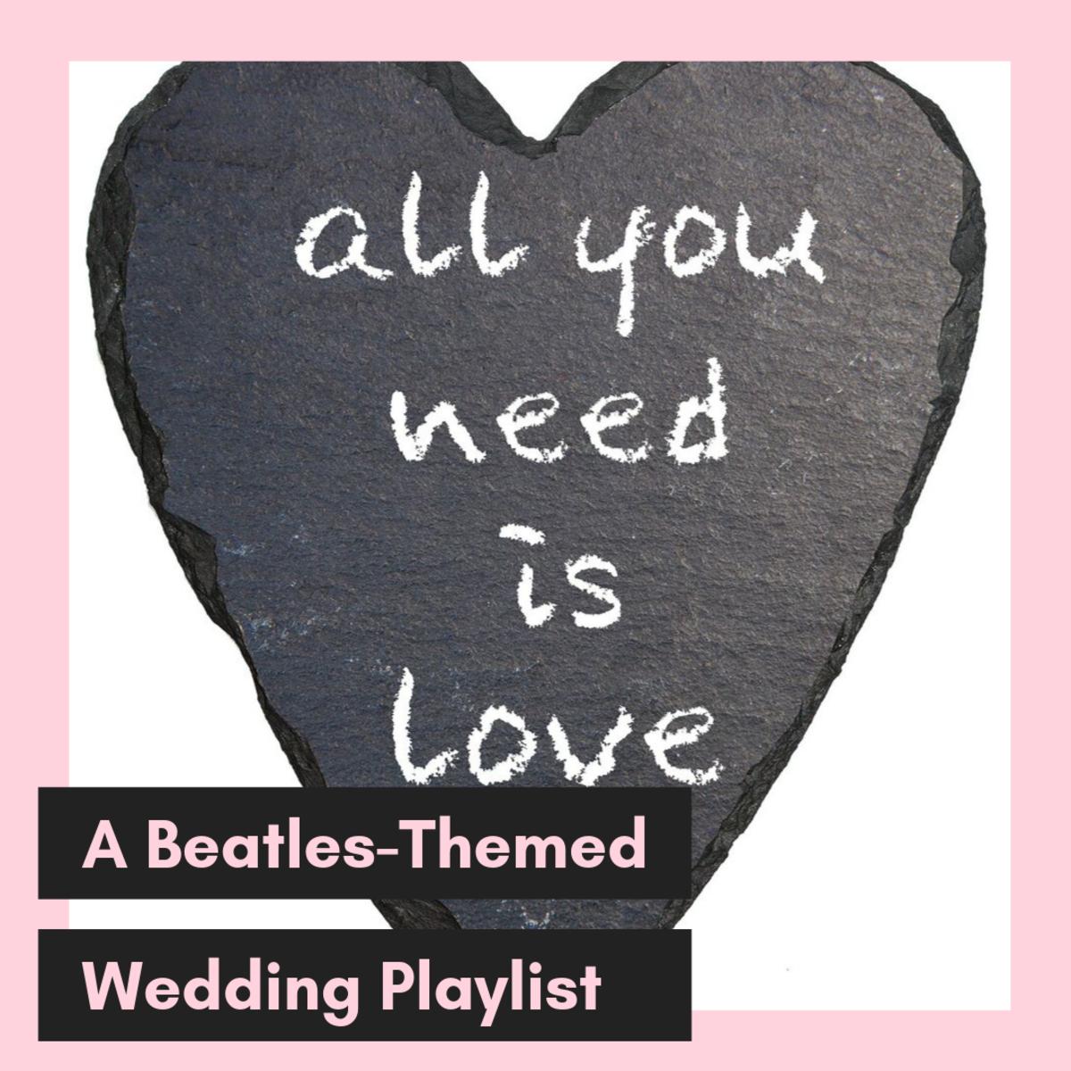 My Unique Wedding Ceremony Music: The Beatles