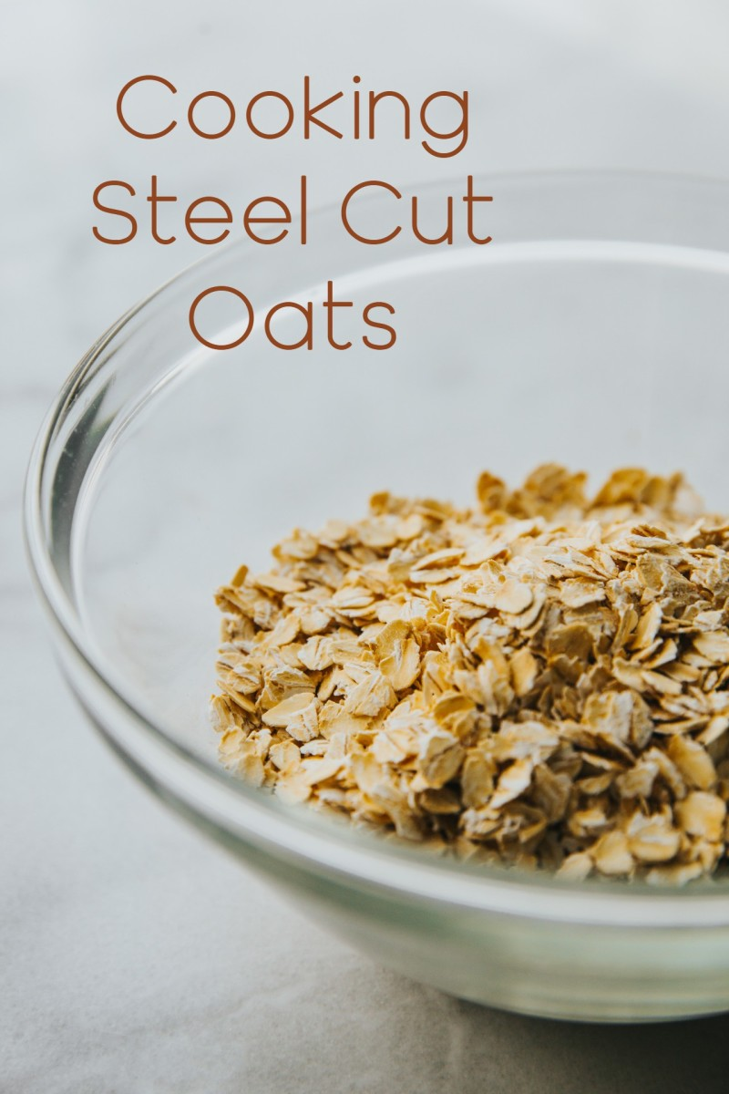 Cooking Steel Cut Oats